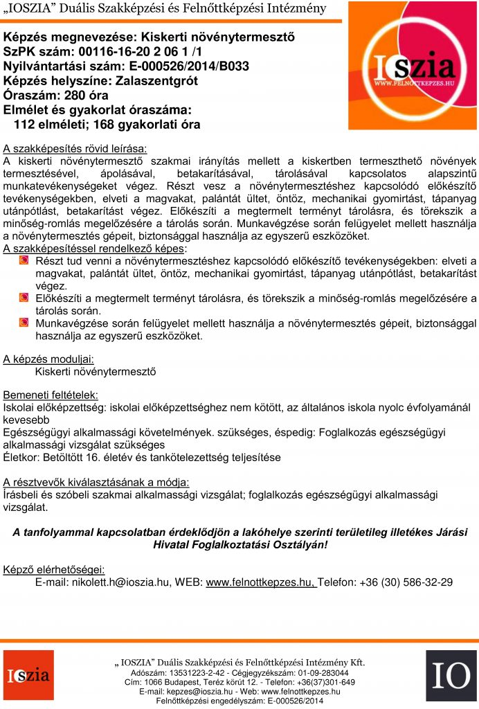 Kiskerti növénytermesztő - Zalaszentgrót - felnottkepzes.hu - Felnőttképzés - IOSZIA